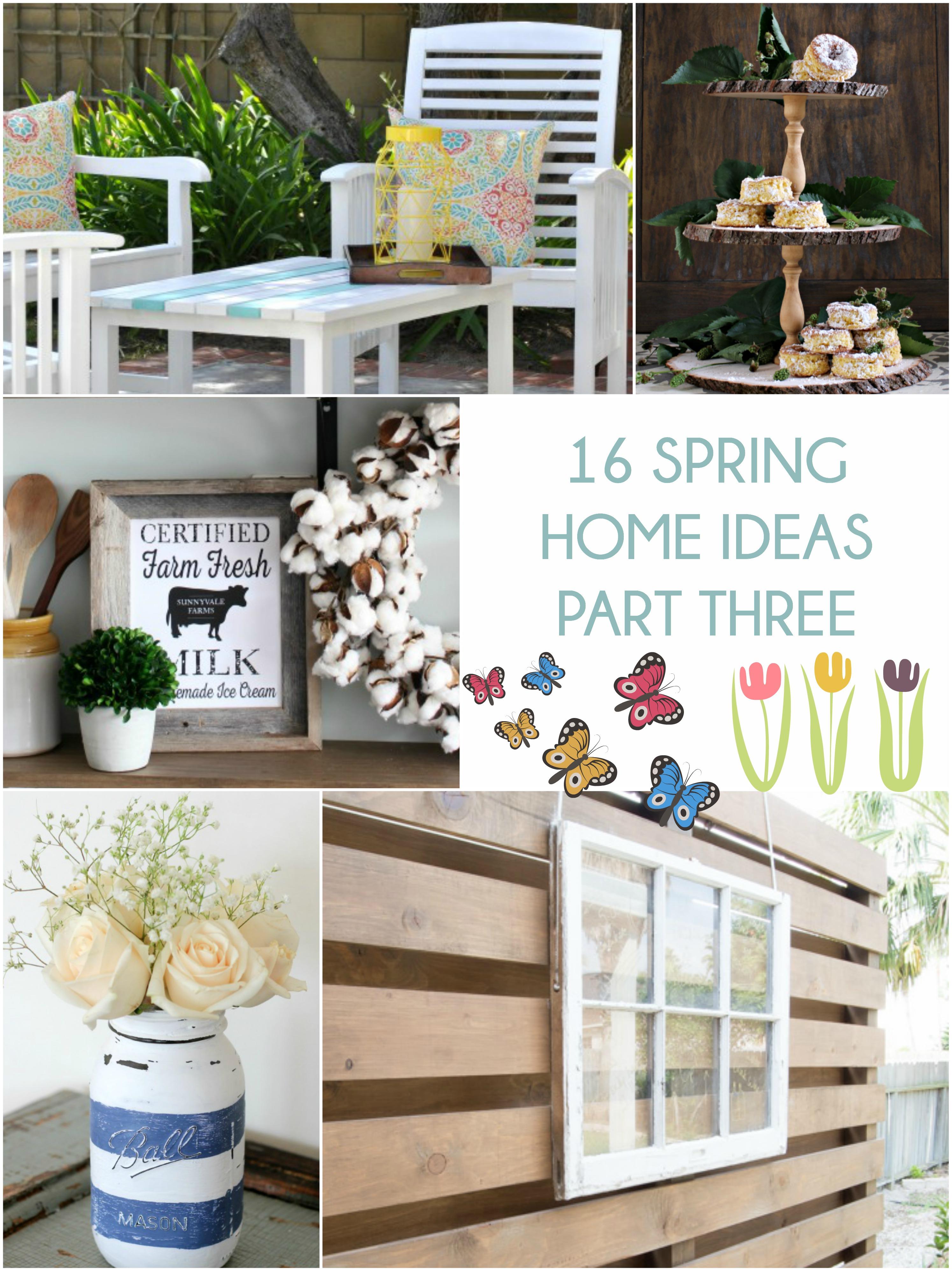 16 Spring Home Ideas Part Three