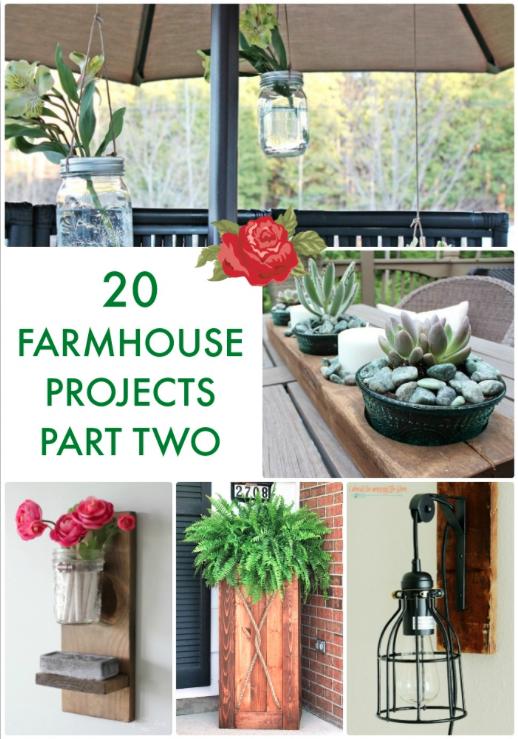 20 Farmhouse Projects Pt 2