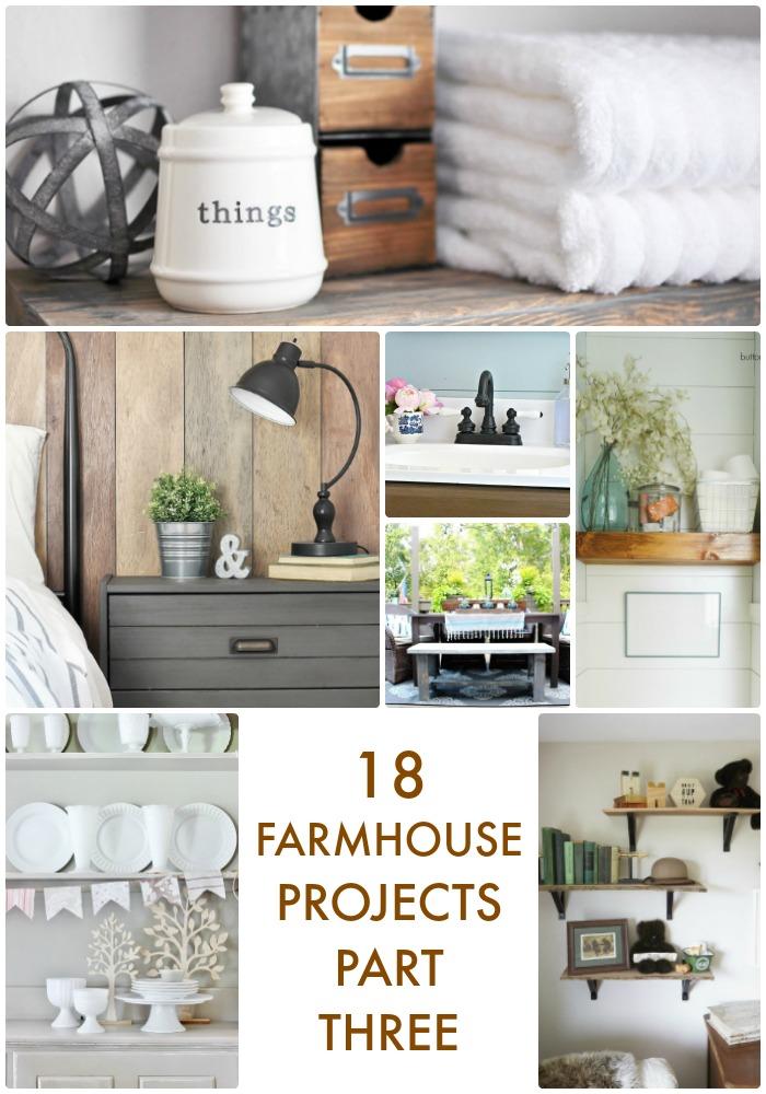 18 Farmhouse Projects Pt 3