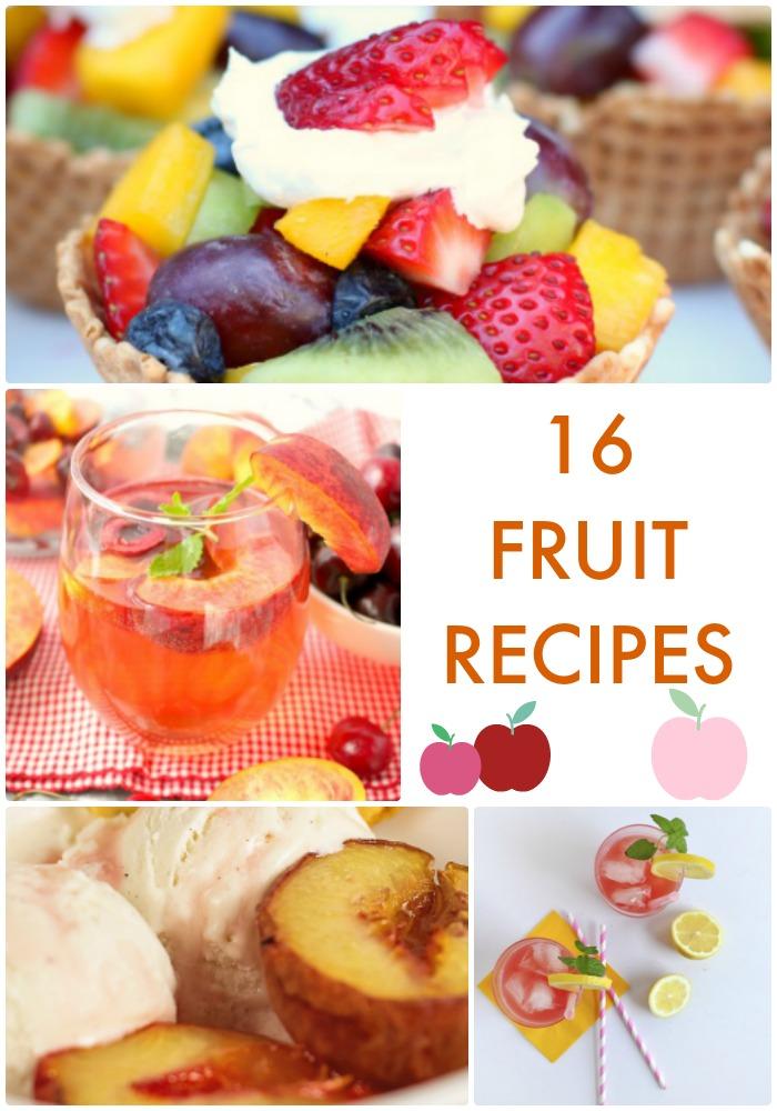 16 Fruit Recipes