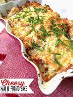 Cheesy Ham and Potato Bake Casserole Recipe