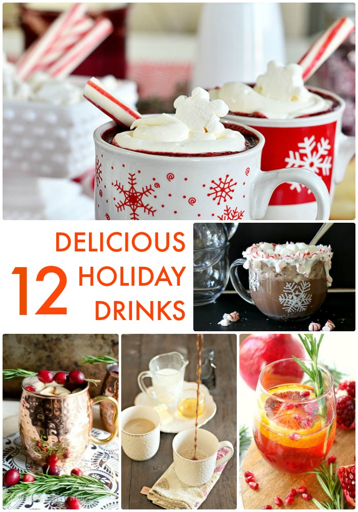 Great Ideas 12 Delicious Holiday Drinks