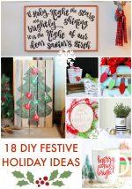 Great Ideas — 18 DIY Festive Holiday Ideas!