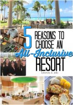 5 Reasons I love staying at All-Inclusive Vacation Resorts and Win a Caribbean Dream Vacation!