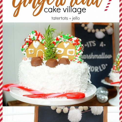 how to make an easy gingerbread cake village