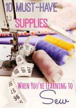 10 Must-Have Supplies When You're Learning to Sew