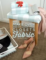 Organize Your Closet with Fabric!