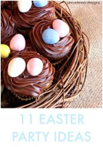 Great Ideas — 11 Easter Party Ideas!