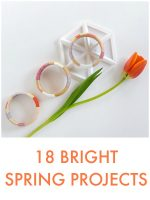 Great Ideas — 18 Bright Spring Projects!
