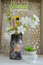 Styling Shelves – Milk Pail Floral Arrangement DIY