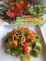 Childhood Favorite Recipe – Hawaiian Haystacks!