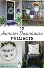 Great Ideas — 12 Summer Farmhouse Projects!
