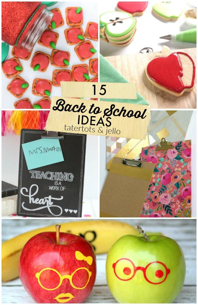 15 Back to School Ideas!