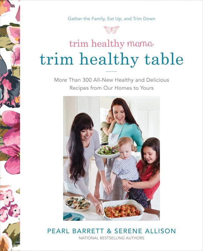 Trim Healthy Table Cookbook