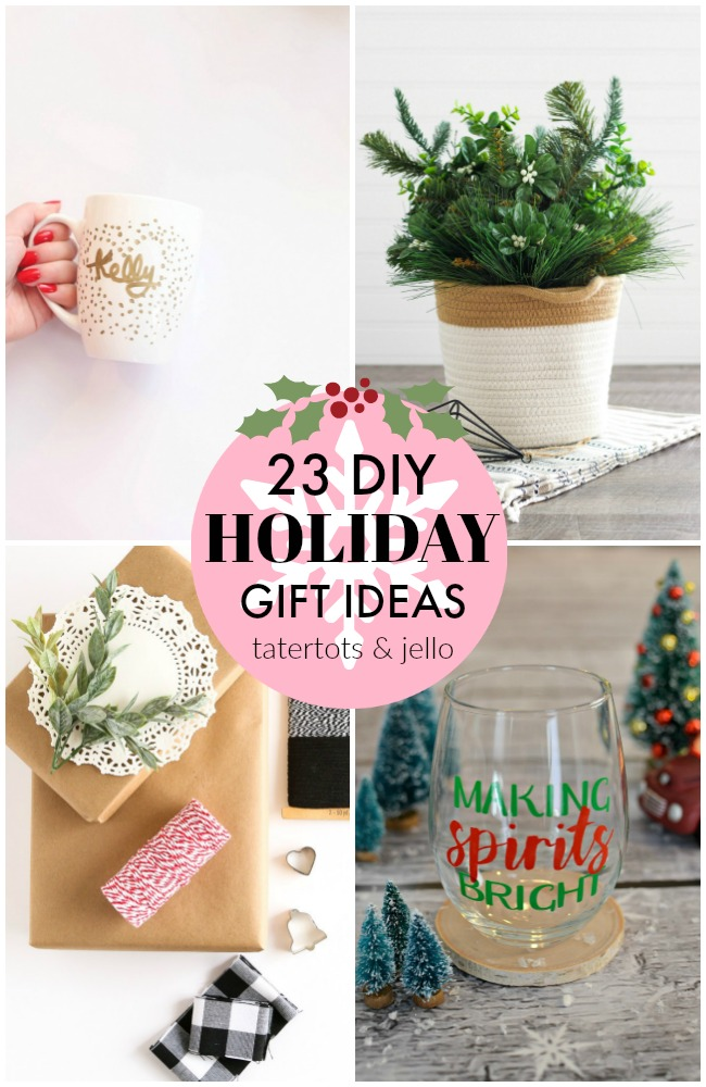 23 DIY holiday gift ideas