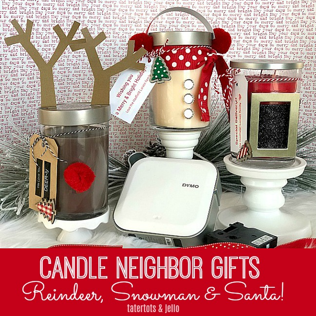 neighbor candle gifts with easy tags