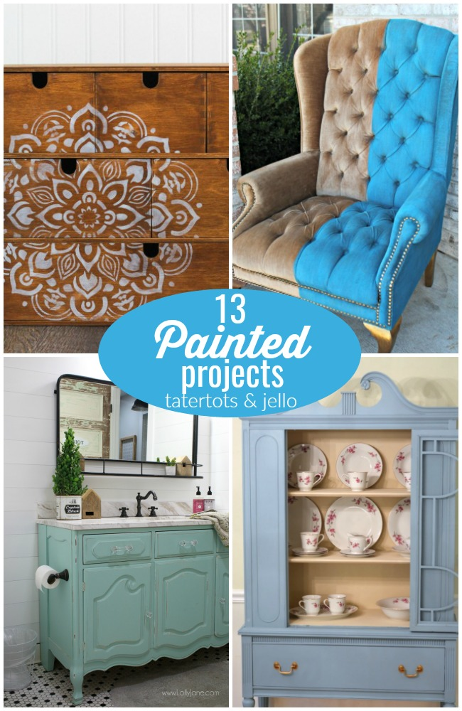 13 Painted Projects!