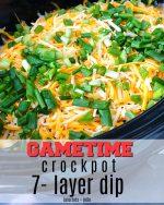 Game Day Recipe – Warm Crockpot 7-Layer Dip!