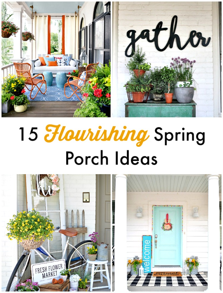 15 flourishing spring porch ideas