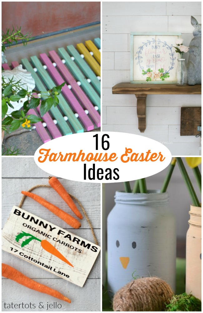 16 beautiful ways to celebrate easter in a farmhouse way