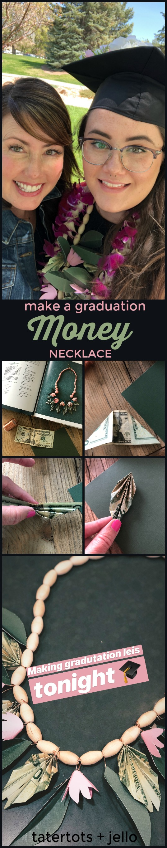 Make a Graduation Money Lei Necklace. Instead of giving money in an envelopefor graduation, get creative and make a graduation lei necklace with MONEY leafs! After graduation the graduate can take the paper elements off and still have a cute wood necklace to wear and remember their special day!