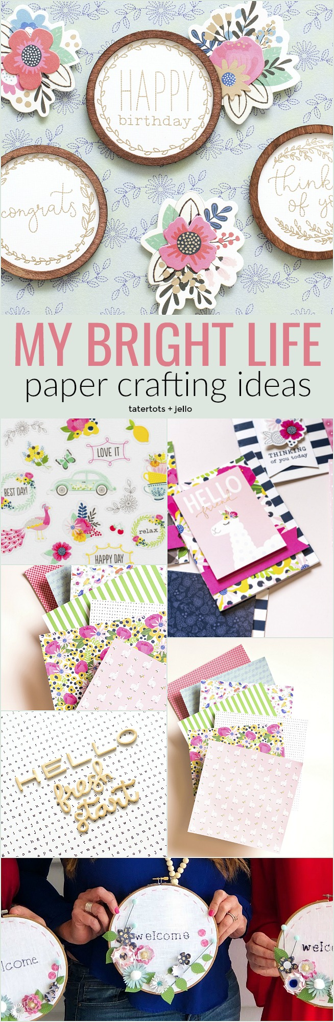 My Bright Lifenew paper line-- bright colors, vintage pyrex, silhouettes, easy tags, LAMAS, beautiful florals AND embroidery hoop sayings. You can make cards, gift ideas, home decor projects and more!