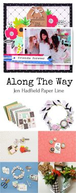 My New Along The Way Line!