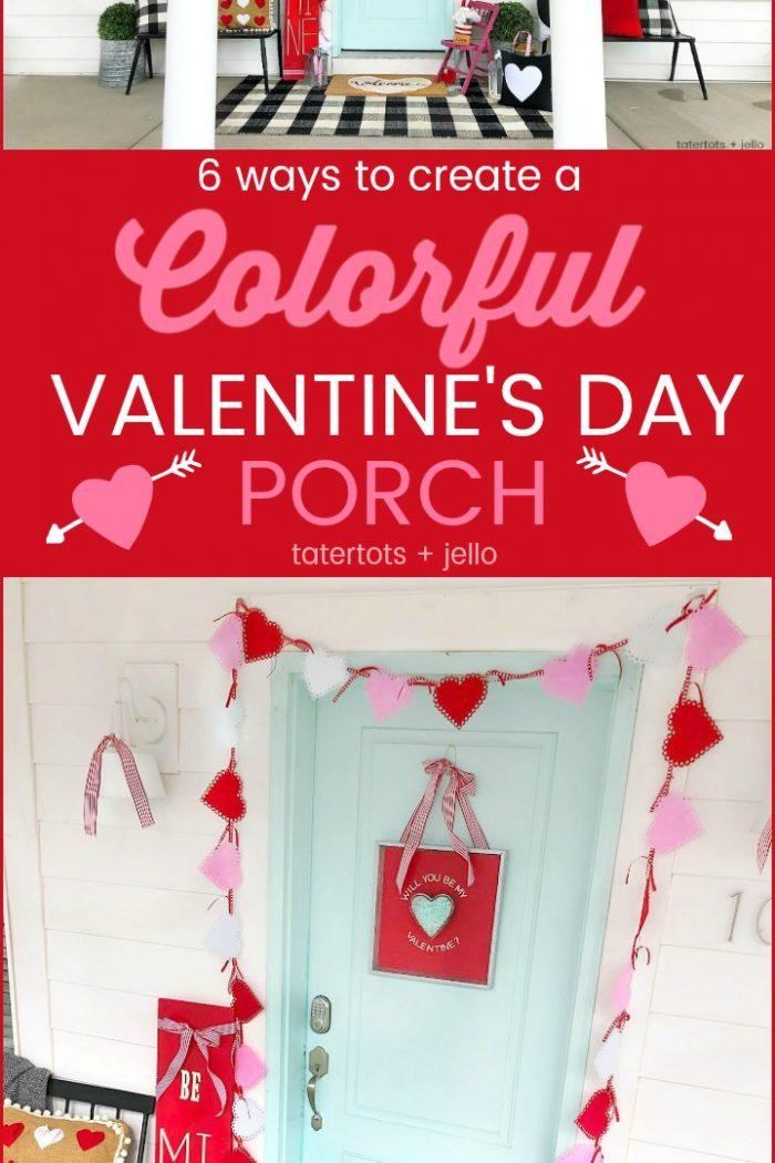 """6 Ways to Create a Colorful """"Be Mine"""" Valentine's Day Porch"""