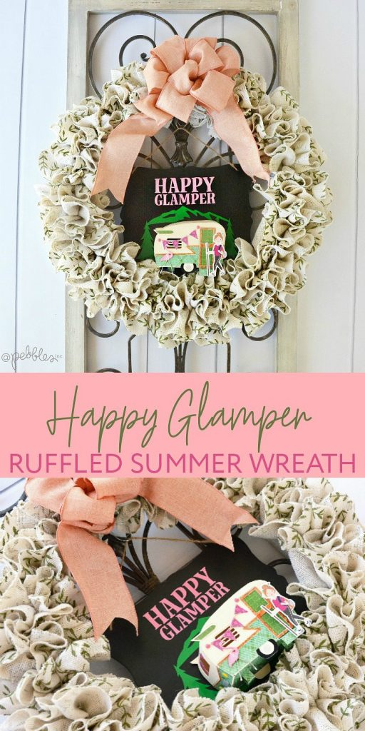 Kick Summer off by making this fun GLAMPING ruffled wreath for your home or trailer! The bright colors and fun paper embellishments will be enjoyed all Summer long!