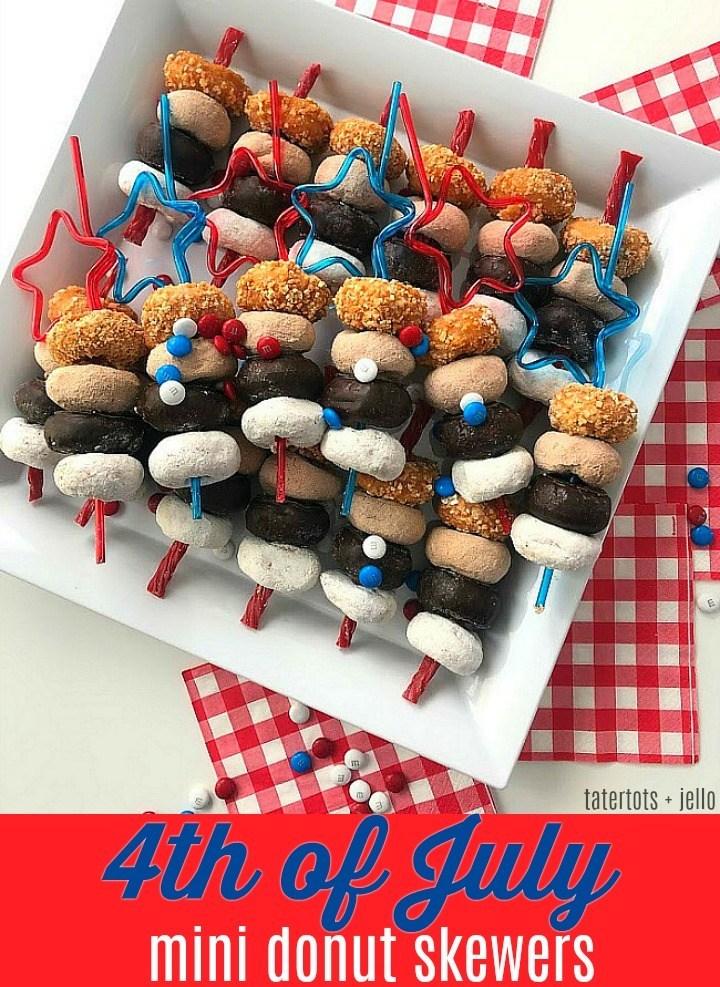 4th of July Mini Donut Skewers & Tatertots & Jello