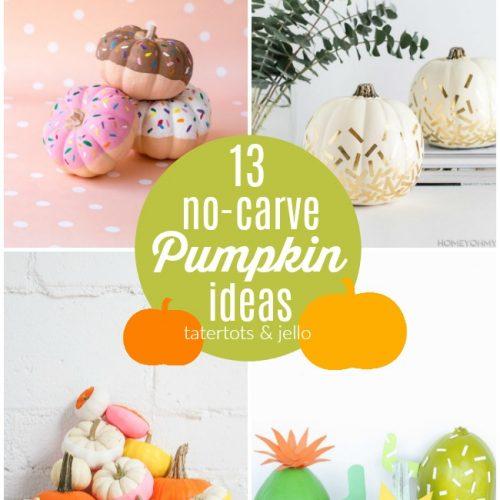13 no carve pumpkin ideas