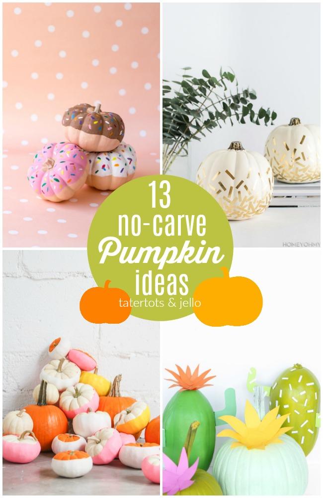 13 No-Carve Pumpkin Ideas!