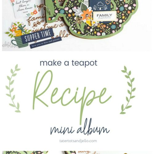 Hello everybody! Marcia here today. I am so excited to be back guest designing for Jen! My kids are older and now living on their own. They all like to cook, just like their mother. So I often get phone calls or text messages from them asking me for their favorite recipes. For a gift, I thought it would be a fabulous idea to compile some of these recipes into a teapot shaped mini album. I used the gorgeous new This Is Family collection by Jen Hadfield.
