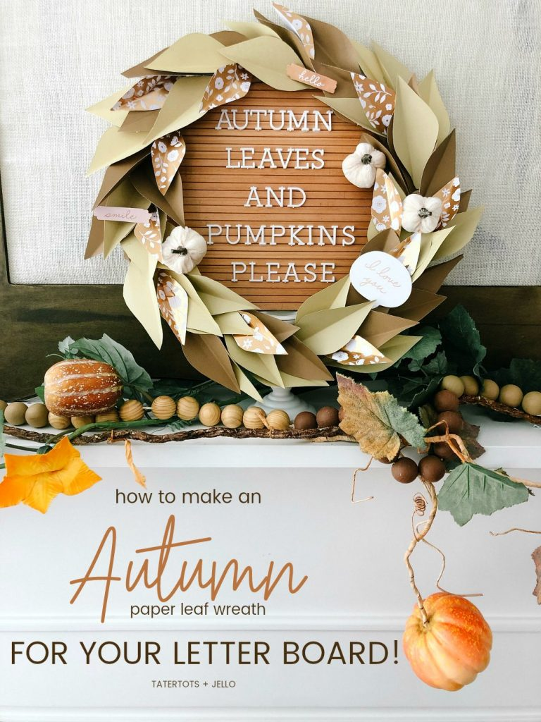 How to Make an Autumn Paper Leaf Wreath! Turn paper into a gorgeous paper leaf wreath that you can use by itself or pair it with a letter board for a beautiful Autumn centerpiece!