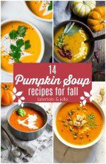 14 DELICIOUS Pumpkin Soup Recipes for Fall!