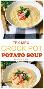Tex-Mex Cheesy Potato Crock Pot Soup