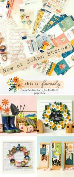 My new paper line, This is Family, now at JoAnn Stores!