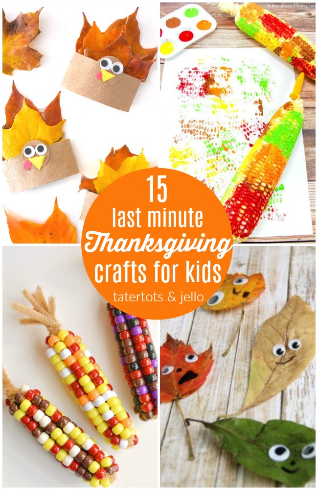 15 Last Minute Thanksgiving Crafts for Kids!