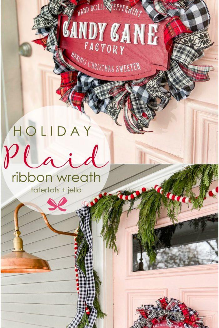 Easy Plaid Ribbon Holiday Wreath Tutorial!