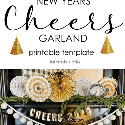 DIY New Years CHEERS Garland and Printable Template. Ring in the New Year with this easy garland. Just print the template on the back of whatever paper you want, cut it out and hang it up for instant NYE decor!