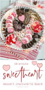 10-Minute Valentine's Sweetheart Charcuterie Board