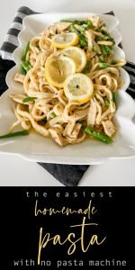 The Easiest Homemade Pasta Recipe with No Machine!