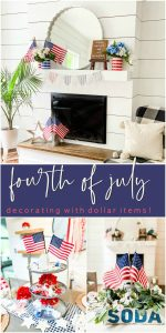 Last-Minute Fourth of July Decorating with Dollar Items!