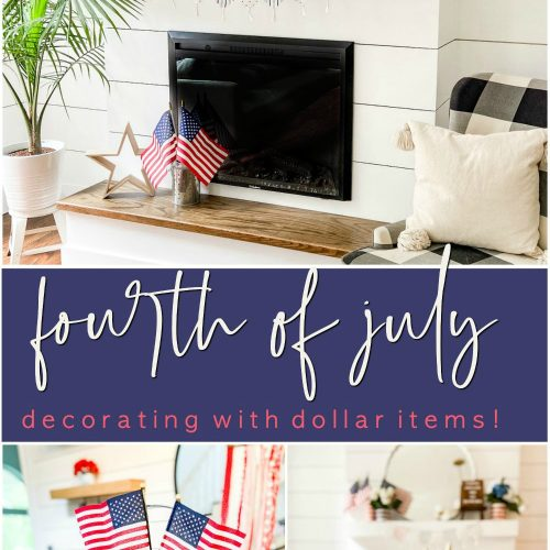 Fourth of July Decorating with Dollar Items