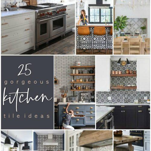 25 Modern Farmhouse and Cottage Kitchen Tile Ideas