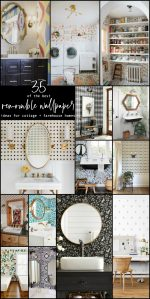 The BEST Cottage and Farmhouse Removable Wallpaper Ideas
