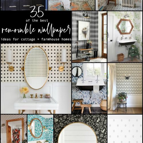35 Removable Wallpaper Ideas for Cottage and Farmhouse Homes