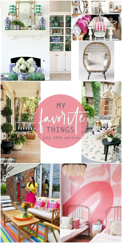 Favrotie things July 24th