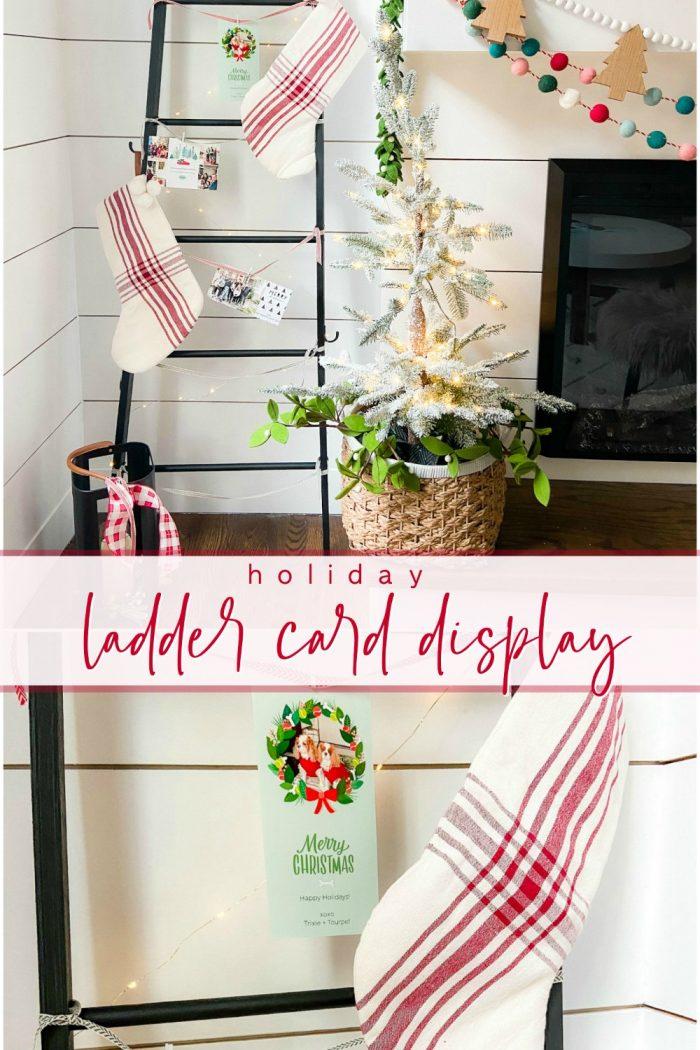 DIY Holiday Card Display Ladder