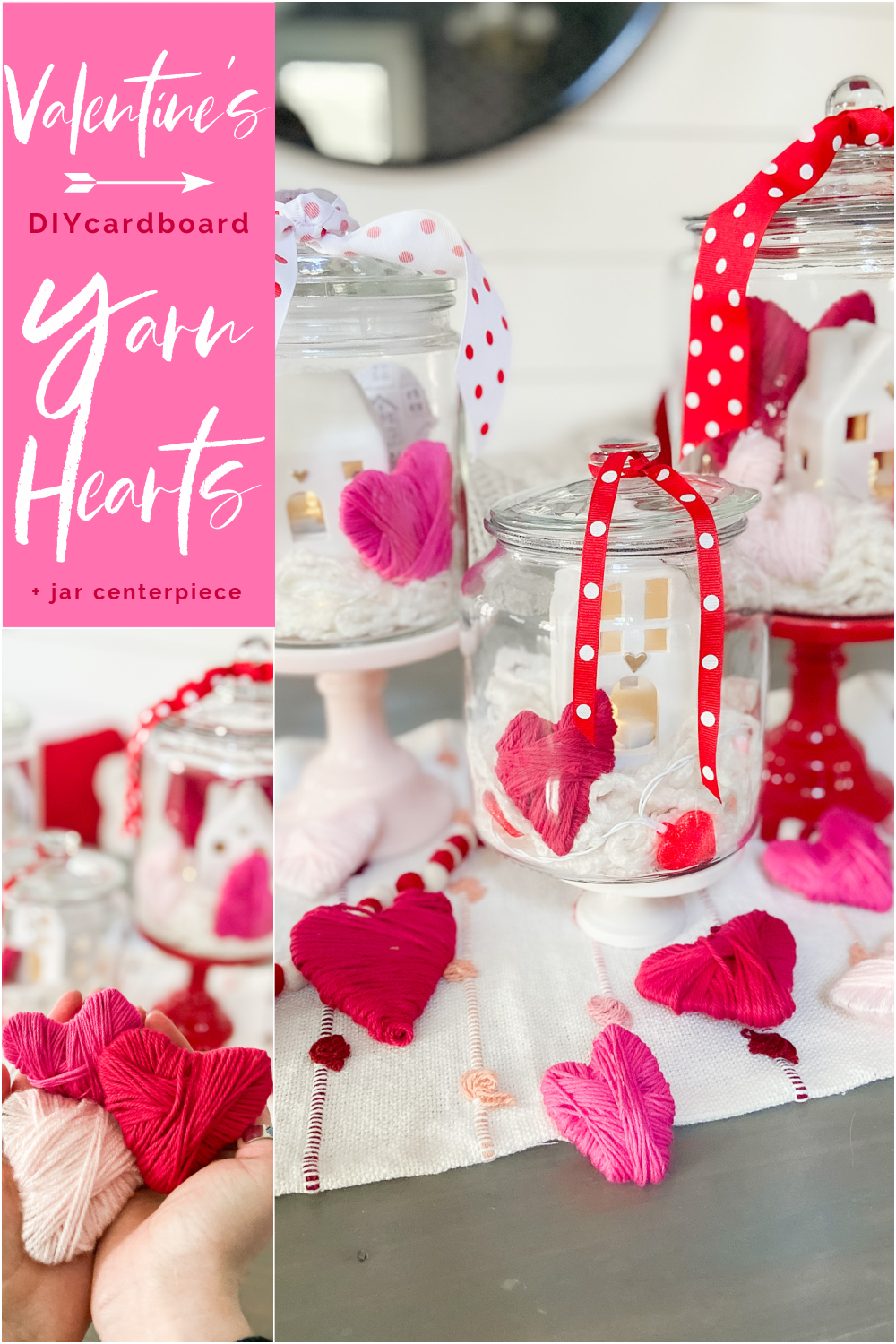 Valentine's Day Yarn-Wrap Cardboard Hearts + Centerpiece. Yarn-wrapped cardboard hearts are so simple to make and can be used for all kinds of Valentine's Day crafts. Add them to clear jars for a pretty centerpiece idea!